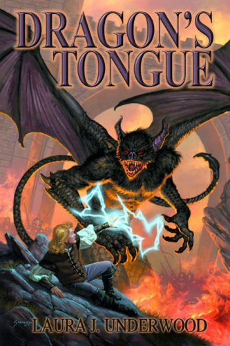 Dragons Tongue: Laura J Underwood