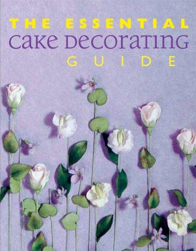 9781592230006: The Essential Cake Decorating Guide (Thunder Bay Essential Cookbooks)