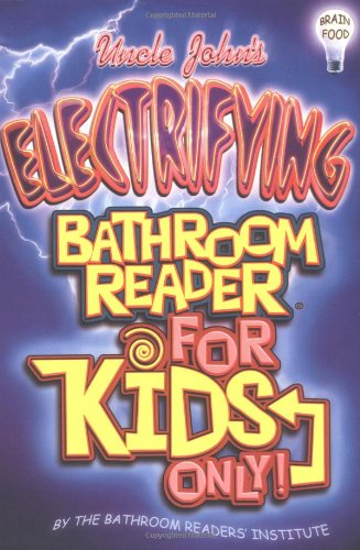 9781592230211: Uncle John's Electrifying Bathroom Reader for Kids Only!
