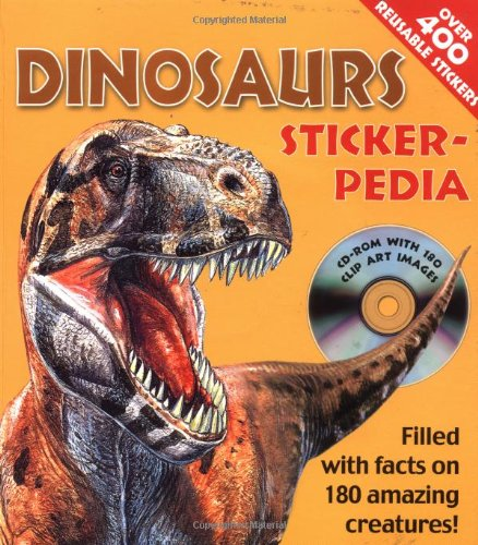 9781592230464: Sticker-pedia Dinosaurs: Filled with Facts on 180 Amazing Creatures! (Stickerpedia Books)