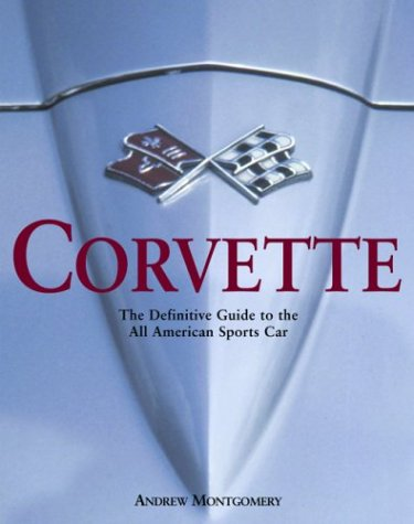 9781592230617: Corvette, The Definitive Guide to the All American Sports Car