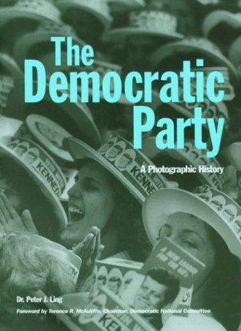 9781592230631: The Democratic Party: A Photographic History