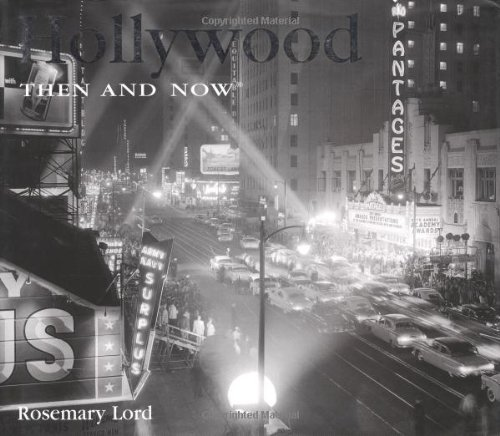 9781592231041: Hollywood Then and Now (Then & Now)