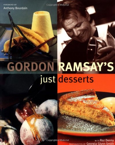 9781592231119: Gordon Ramsay's Just Desserts