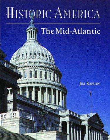 9781592231188: Historic America: Mid-Atlantic (Historic America Series)