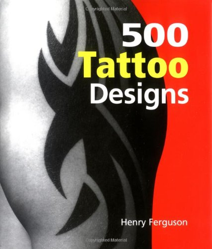 500 Tattoo Designs: Henry Ferguson