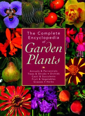The Complete Encyclopedia of Garden Plants (1592231942) by Geoff Bryant; Kate Bryant