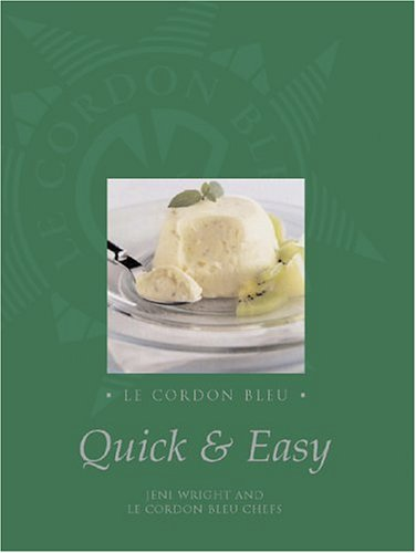9781592231980: Le Cordon Bleu Quick and Easy