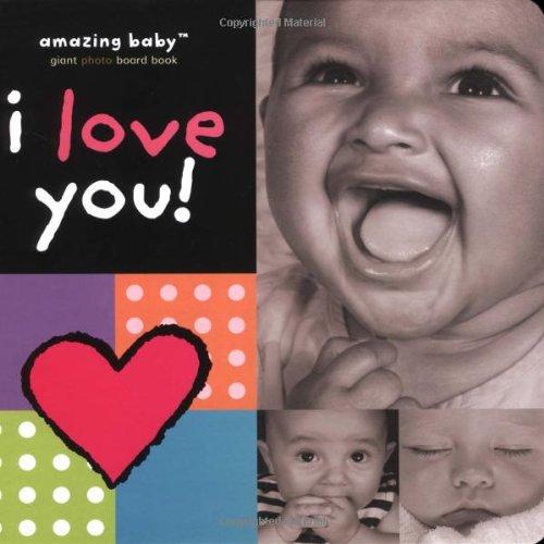 9781592232321: I Love You! (Amazing Baby)