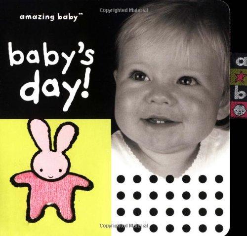 Amazing Baby Baby's Day! (Amazing Baby Series): Wood, Amanda, MacMillan, Fiona