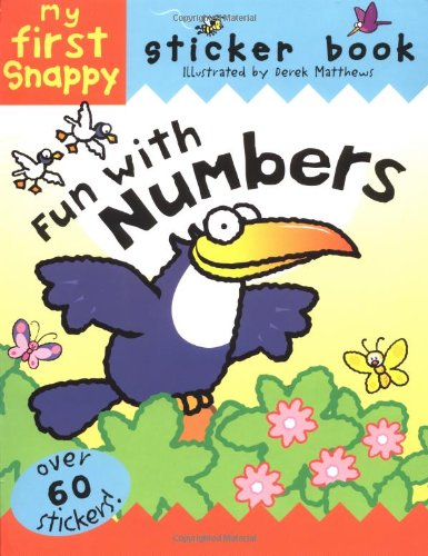 9781592232369: Snappy Fun with Numbers: My First Snappy Sticker Book (Snappy Sticker Fun Books)