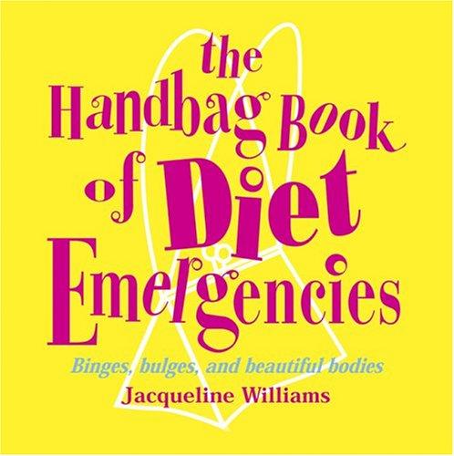 9781592232864: The Handbag Book of Diet Emergencies