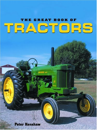 9781592233052: The Great Book of Tractors