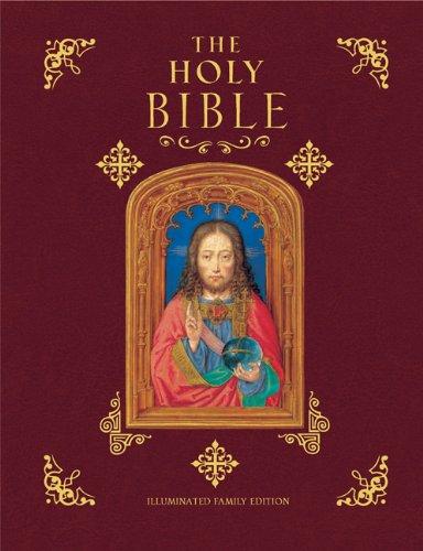The Holy Bible: Illuminated Family Edition: Thunder Bay Press