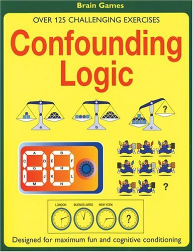 9781592233540: Confounding Logic: Over 125 Challenging Exercises