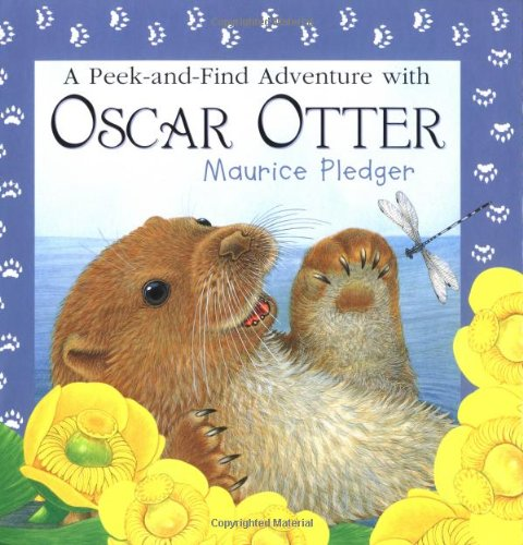 9781592233915: A Peek-and-Find Adventure with Oscar Otter (Maurice Pledger Peek and Find)