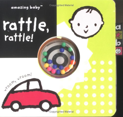9781592233953: Rattle, Rattle! (Amazing Baby Novelty Board Books)