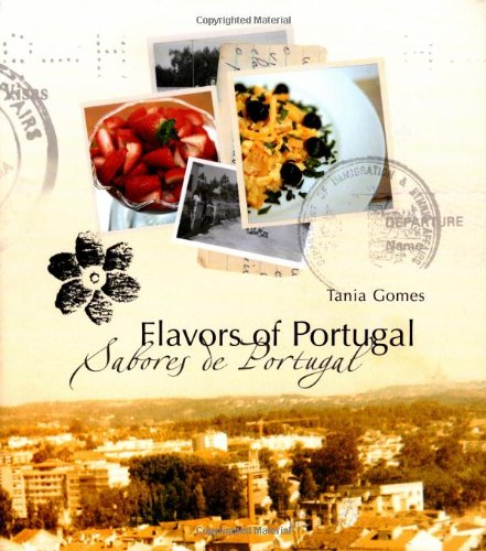 9781592233960: Flavors of Portugal