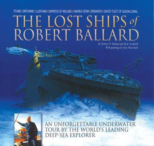 9781592234240: The Lost Ships of Robert Ballard
