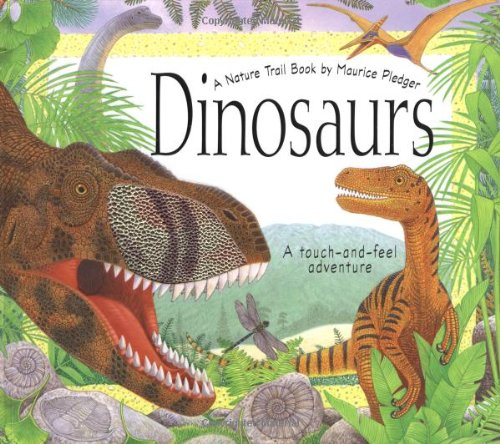 9781592234707: Dinosaurs: A Nature Trail Book (Maurice Pledger Nature Trails)