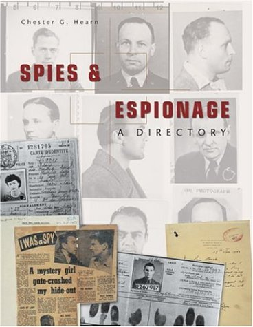 9781592235087: Spies and Espionage, a Directory