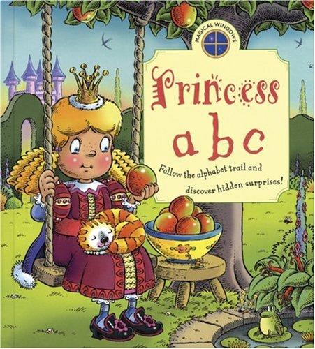 Magical Windows: Princess ABC: Follow the Alphabet Trail and Discover Hidden Surprises! (Magical ...