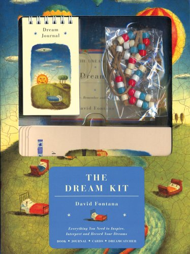 The Dream Kit: Everything You Need to Inspire, Interpret and Record Your Dreams: Fontana, David