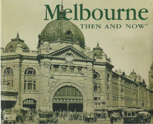 9781592235520: Melbourne Then and Now