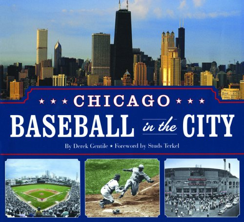 9781592235766: Chicago Baseball in the City