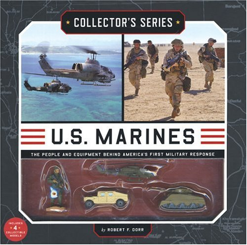9781592236183: Collector's Series: U.S. Marines: The People and Equipment Behind America's First Military Response