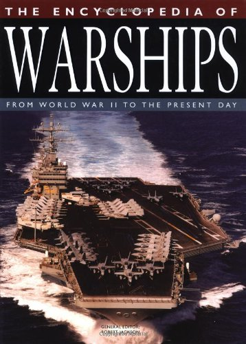 9781592236275: The Encyclopedia of Warships: From World War II to the Present Day