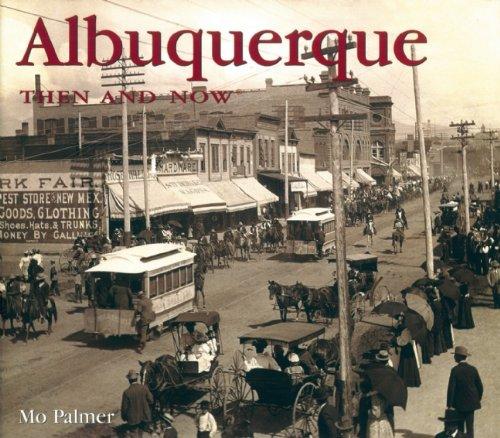 9781592236558: Albuquerque Then and Now (Then & Now Thunder Bay)