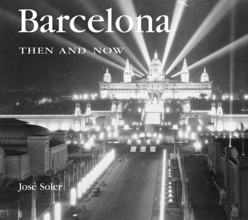 9781592236572: Barcelona Then and Now (Then & Now)