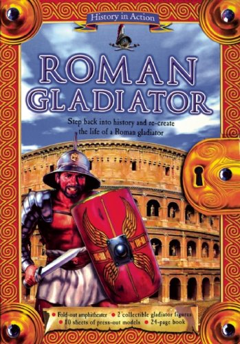 History in Action: Roman Gladiator
