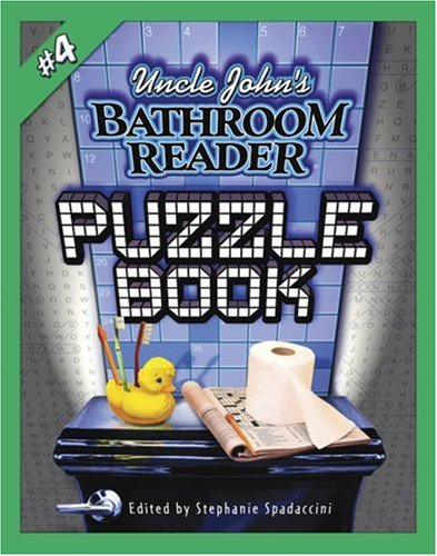 9781592236800: Uncle John's Bathroom Reader Puzzle Book #4 (Uncle John's Bathroom Reader Puzzle Books) (No. 4)