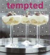 9781592236947: Tempted: 150 Very Wicked Desserts