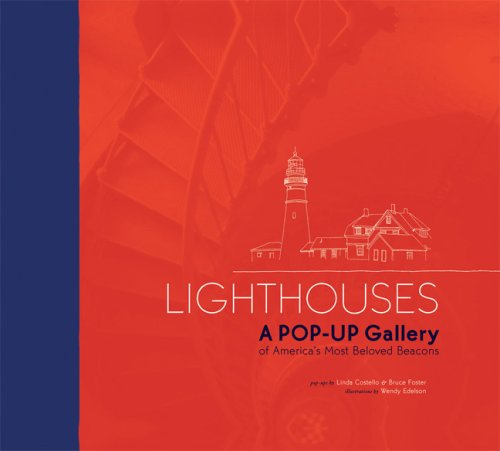 9781592236978: Lighthouses!: A Pop-Up Gallery of America's Most Beloved Beacons