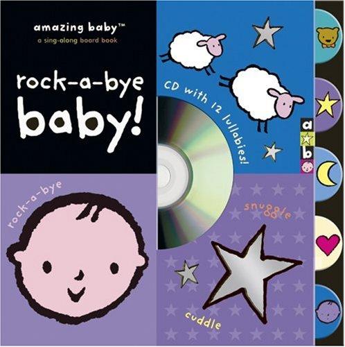 9781592237241: Rock-a-Bye Baby! (Amazing Baby)