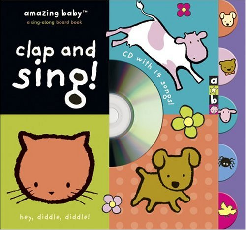 9781592237258: Amazing Baby: Clap and Sing!