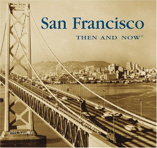 9781592237302: San Francisco Then and Now (Compact) (Then & Now Thunder Bay)