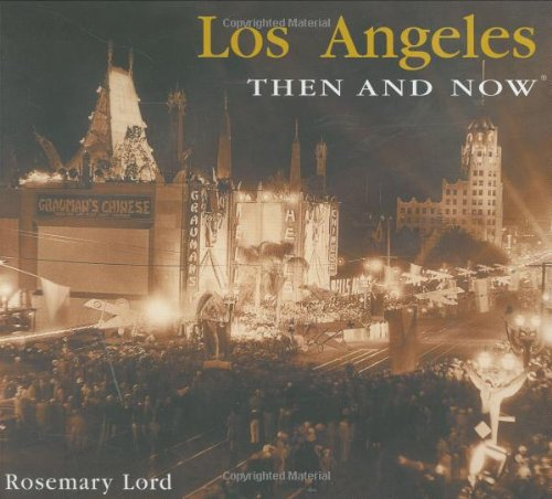 9781592237333: Los Angeles: Then and Now