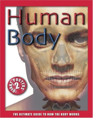 9781592237630: Human Body: The Ultimate Guide to How the Body Works