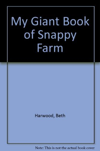 9781592237807: My Giant Book of Snappy Farm