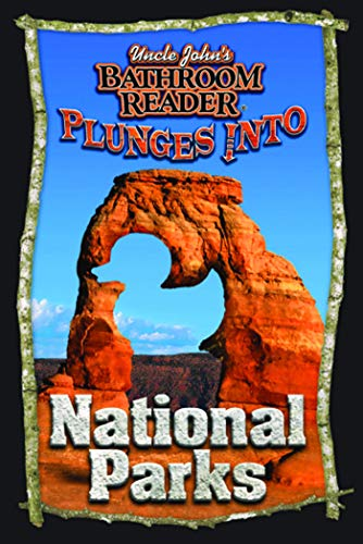 9781592237845: Uncle John's Bathroom Reader Plunges into National Parks