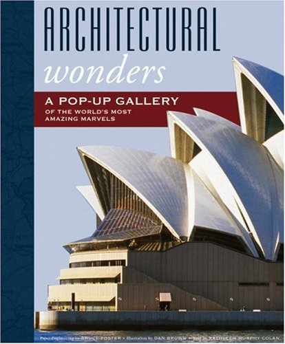 9781592238194: Architectural Wonders: A Pop-Up Gallery of the World's Most Amazing Marvels