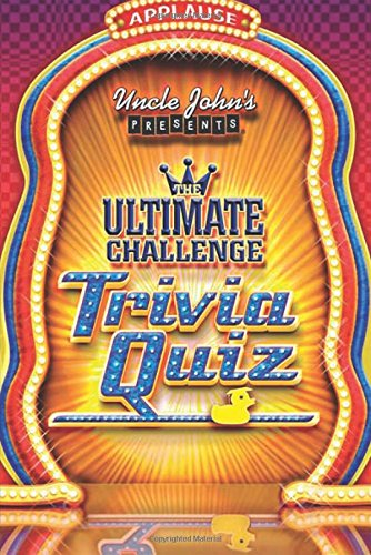 Uncle John's Presents The Ultimate Challenge Trivia Quiz (9781592238262) by Bathroom Readers' Institute