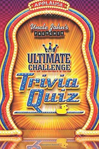 Uncle John's Presents: The Ultimate Challenge Trivia Quiz