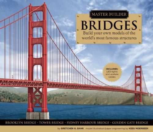 Master Builder BRIDGES: Bank, Gretchen G.; paper engineering by Kees Moerbeek