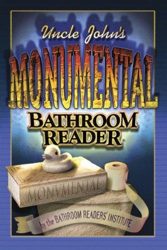 9781592238392: Uncle John's Monumental Bathroom Reader (Uncle John's Bathroom Readers)
