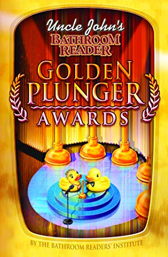 Uncle John's Bathroom Reader Golden Plunger Awards (Uncle John's Bathroom Readers)